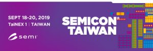 Digital advertising banner exhibition Semicon Taiwan from 18. to 20. Sepetmber 2019 in Taiwan (TaiNex 1)