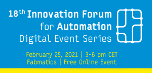 Event Notice: Innovation Forum for Automation 2021 Fabmatics Session on February 25, 2021